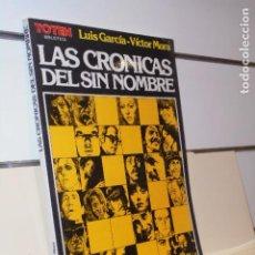 Comics: BIBLIOTECA TOTEM LAS CRONICAS DEL SIN NOMBRE LUIS GARCIA Y VICTOR MORA - NUEVA FRONTERA. Lote 240494050