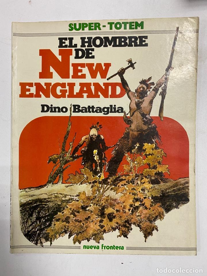 EL HOMBRE DE NEW ENGLAND. DINO BATTAGLIA. SUPER-TOTEM 19. EDITORIAL NUEVA FRONTERA. MADRID, 1981. (Tebeos y Comics - Nueva Frontera)