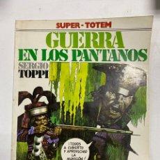 Cómics: GUERRA EN LOS PANTANOS. SERGIO TOPPI. SUPER-TOTEM 15. EDITORIAL NUEVA FRONTERA. MADRID, 1981.. Lote 241018870