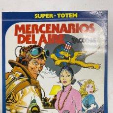 Comics: MERCENARIOS DEL AIRE. TACCONI. SUPER-TOTEM 20. EDITORIAL NUEVA FRONTERA. MADRID, 1982. Lote 241019810