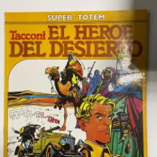 Cómics: SUPER -TOTEM Nº 17. EL HEROE DEL DESIERTO. TACCONI. EDITORIAL NUEVA FRONTERA. Lote 242085870