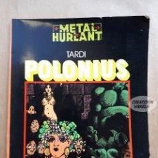 Comics: POLONIUS - TARDI - METAL HURLANT - COLECCIÓN NEGRA - NUEVA FRONTERA. Lote 256003625