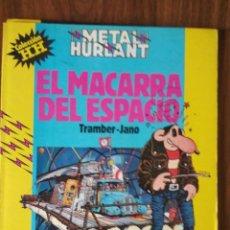 Cómics: COLECCIÓN HUMOR HUMANOIDE Nº 13: EL MACARRA DEL ESPACIO - TRAMBER / JANO. Lote 256130500