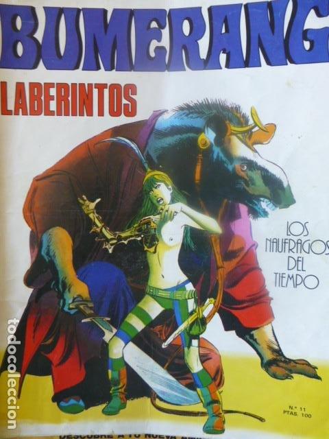 COMIC BUMERANG LABERINTOS LOS MAUFRAGOS DEL TIEMPO Nº 11 AÑO 1978 (Tebeos y Comics - Nueva Frontera)