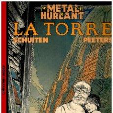 Comics: LA TORRE. COLECCIÓN NEGRA 26. SCHUITEN. METAL HURLANT. EUROCOMIC. MUY BUENO.. Lote 265512249