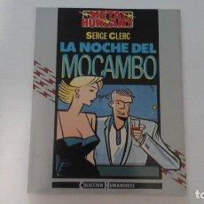 Cómics: LA NOCHE DEL MOCAMBO.SERGE CLERC. Lote 269848953
