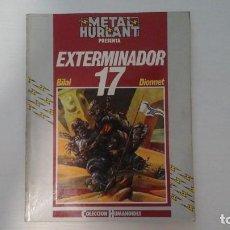 Cómics: EXTERMINADOR 17. BILAL Y DIONNET.. Lote 269849468