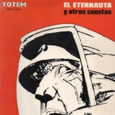 Cómics: EL ETERNAUTA Y OTROS CUENTOS.-EDITORIAL NUEVA FRONTERA.. Lote 276647488