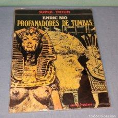 Cómics: SUPER TOTEM Nº 5 PROFANADORES DE TUMBAS EN MUY BUEN ESTADO. Lote 277686233