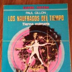 Cómics: LOS NÁUFRAGOS DEL TIEMPO. TIERNA QUIMERA. PAUL GILLON. NUEVA FRONTERA. SUPER TOTEM Nº 2.. Lote 277824758