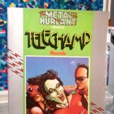 Cómics: METAL HURLANT PRESENTA : COLECCIÓN HUMANOIDES Nº 2 - TELECHAMP (NUEVA FRONTERA 1981). Lote 283468668