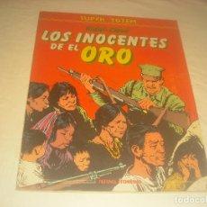 Cómics: LOS INOCENTES DEL ORO .SUPER TOTEM N. 25. Lote 287135718