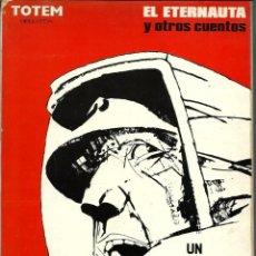 Cómics: ALBERTO BRECCIA - EL ETERNAUTA Y OTROS CUENTOS - NUEVA FRONTERA 1979 - BIBLIOTECA TOTEM Nº 4. Lote 288357988
