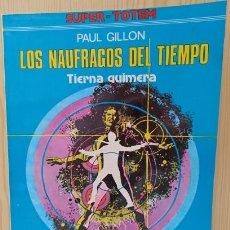 Cómics: LOS NAUFRAGOS DEL TIEMPO TIERNA QUIMERA - SUPER TOTEM Nº 2 - NUEVA FRONTERA.. Lote 289002923