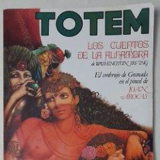 Cómics: TOTEM. NO 45 LOS CUENTOS DE LA ALHAMBRA.. Lote 290111048