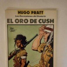 Cómics: LOS ESCORPIONES DEL DESIERTO: EL ORO DE CUSH DE HUGO PRATT DE TOTEM COMICS , NUEVO , 1991. Lote 296796873