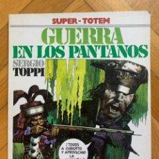 Cómics: GUERRA EN LOS PANTANOS - SERGIO TOPPI - SUPER TOTEM 15 - D4. Lote 297026968