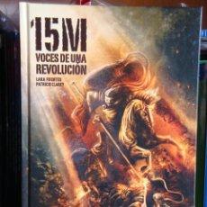 Cómics: 15-M: VOCES DE UNA REVOLUCIÓN, DE LARA FUENTES Y PATRICIO CLAREY . Lote 46314588
