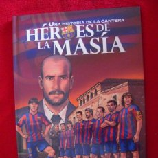 Cómics: HEROES DE LA MASIA - UNA HISTORIA DE LA CANTERA - CARTONE - F.C. BARCELONA . Lote 32474949