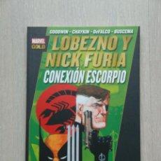 Cómics: LOBEZNO Y NICK FURIA: CONEXIÓN ESCORPIO. . Lote 40652355