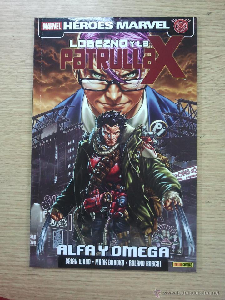 LOBEZNO Y LA PATRULLA X ALFA Y OMEGA (Tebeos y Comics - Panini - Marvel Comic)