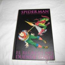 Cómics: SPIDERMAN LOS IMPRESCINDIBLES Nº 6.EL REGRESO DEL DUENDE VERDE CON EL LIBRETO TAPA DURA . Lote 45253842