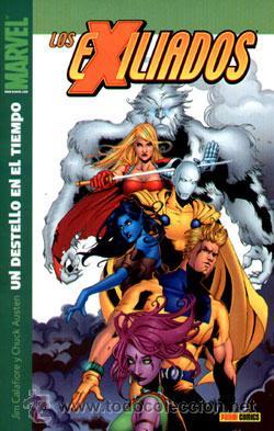 LOS EXILIADOS Nº 10 : UN DESTELLO EN EL TIEMPO DE JIM CALAFIORE Y CHUCK AUSTEN PANINI COMICS (Tebeos y Comics - Panini - Marvel Comic)
