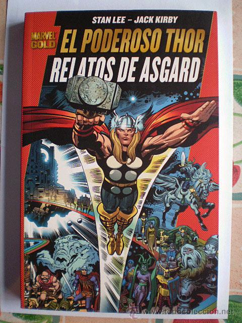 MARVEL GOLD. EL PODEROSO THOR: RELATOS DE ASGARD (PANINI. STAN LEE, JACK KIRBY) NUEVO (Tebeos y Comics - Panini - Marvel Comic)