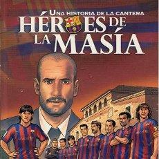 Cómics: HÉROES DE LA MASÍA UNA HISTORIA DE LA CANTERA. Lote 49028949