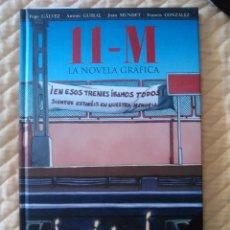 Cómics: 11-M, LA NOVELA GRÁFICA -TAPA DURA-. Lote 49960619