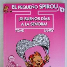 Cómics: EL PEQUEÑO SPIROU Nº 1 - DI BUENOS DIAS A LA SEÑORA - TOME / JANRY - EDICIONES KRAKEN.. Lote 52873115