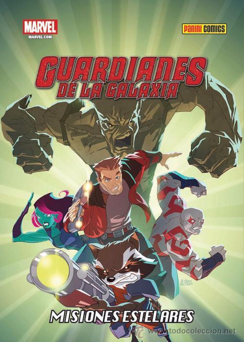 GUARDIANES DE LA GALAXIA MISIONES ESTELARES PANINI 88 PÁG - MARVEL UNIVERSE ADAPTA SERIE ANIMACIÓN (Tebeos y Comics - Panini - Marvel Comic)