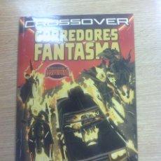 Cómics: CORREDORES FANTASMA (SECRET WARS CROSSOVER #9). Lote 56250284