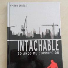 Cómics: PANINI NOIR: INTACHABLE 30 AÑOS DE CORRUPCIÓN - VÍCTOR SANTOS . Lote 58468680