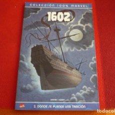 Cómics: 1602 Nº 2 DONDE SE PLANEA UNA TRAICION ( GAIMAN ANDY KUBERT ) ¡MUY BUEN ESTADO! 100% MARVEL PANINI . Lote 71715659