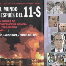 Cómics: EL MUNDO DESPUÉS DEL 11-S, LA GUERRA DE NORTEAMÉRICA CONTRA EL TERRORISMO (2001-) (EN CÓMIC). Lote 77225393