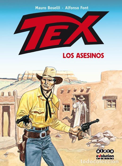CÓMICS. TEX. LOS ASESINOS - MAURO BOSELLI/ALFONSO FONT (CARTONÉ) (Tebeos y Comics - Panini - Otros)