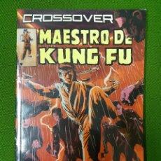 Cómics: MAESTRO DEL KUNG FU - CROSSOVER. Lote 83748284