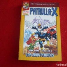 Cómics: PATRULLA X LOS AÑOS PERDIDOS ( BYRNE ) COMPLETA ¡MUY BUEN ESTADO! MARVEL COLECCION EXTRA SUPERHEROES. Lote 83829292