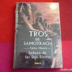 Cómics: TROS DE SAMOTRACIA Nº 8 SEÑORA DE LAS DOS TIERRAS ( TALBOT MUNDY ) ¡NUEVO! TAPA DURA PANINI . Lote 86441672
