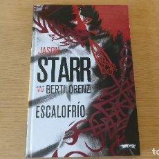 Cómics: ESCALOFRIO, DE PANINI COMICS (JASON STARR & MICK BERTILORENZI). Lote 97992111