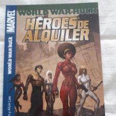 Cómics: HÉROES DE ALQUILER -WORLD WAR HULK. Lote 102385279