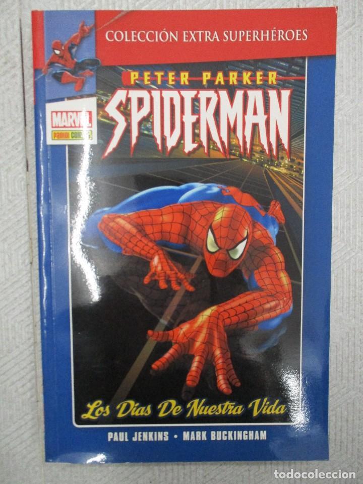 COLECCION EXTRA SUPER HEROES PETER PARKER SPIDERMAN LOS DIAS DE NUESTRA VIDA MARVEL (Tebeos y Comics - Panini - Marvel Comic)