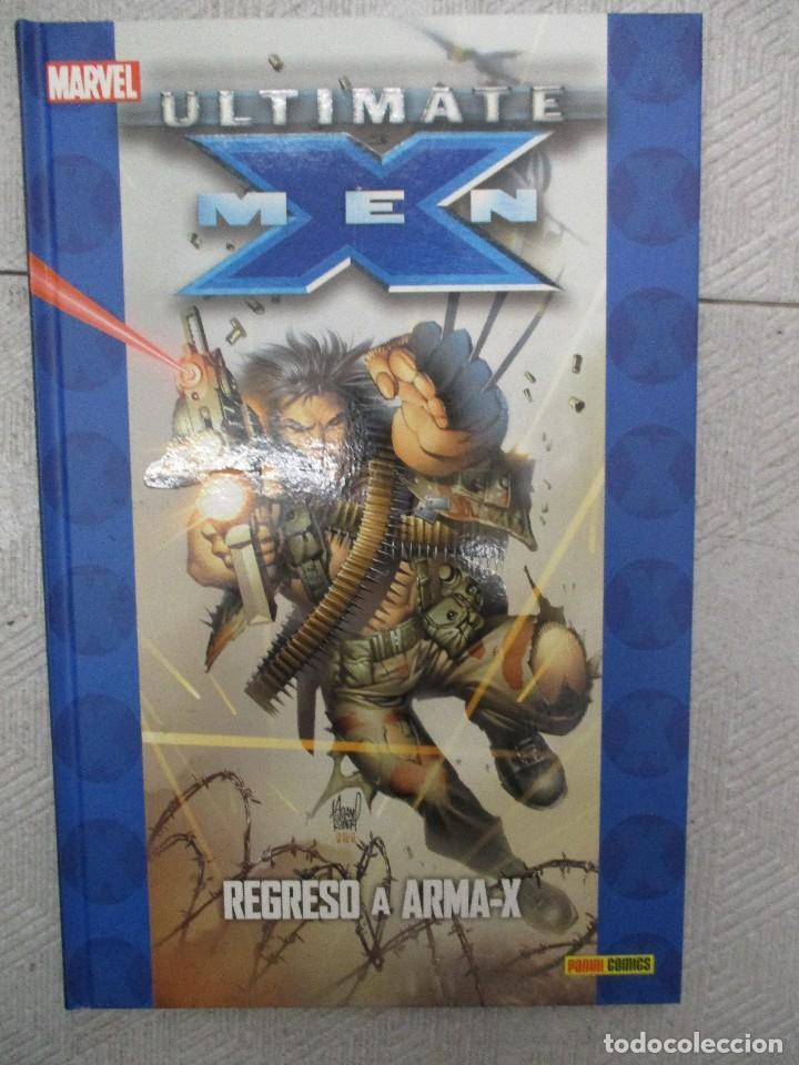 ULTIMATE X - MEN - REGRESO ARMA X - PANINI MARVEL - TAPA DURA (Tebeos y Comics - Panini - Marvel Comic)