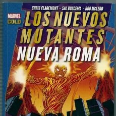 Cómics: LOS NUEVOS MUTANTES: NUEVA ROMA (CHRIS CLAREMONT, SAL BUSCEMA) / MARVEL GOLD - PANINI, 03/2013. Lote 160816045