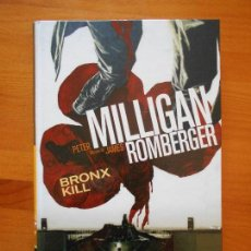Cómics: BRONX KILL - MILLIGAN - ROMBERGER - PANINI NOIR - TAPA DURA (6Ñ). Lote 121003715
