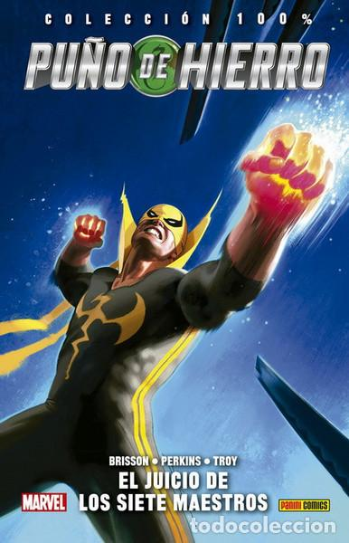 PUÑO DE HIERRO 01: EL JUICIO DE LOS SIETE MAESTROS PANINI CÓMICS (Tebeos y Comics - Panini - Marvel Comic)