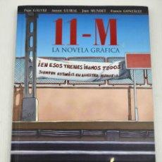 Cómics: 11-M LA NOVELA GRÁFICA. Lote 132617682