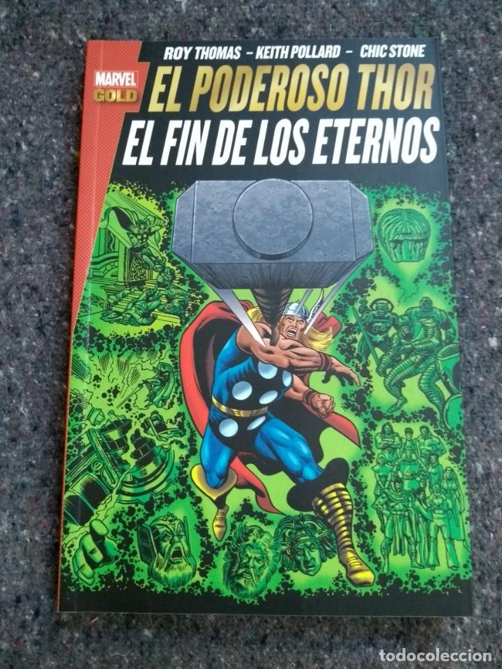 EL PODEROSO THOR - EL FIN DE LOS ETERNOS - MARVEL GOLD (Tebeos y Comics - Panini - Marvel Comic)