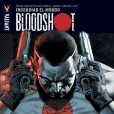 Cómics: BLOODSHOT TOMO Nº. 01: INCENDIAR EL MUNDO.(15% DESCUENTO). Lote 135265702